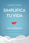 Simplifica tu vida - Simplify Your Life