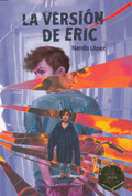 La versión de Eric - Eric's Version