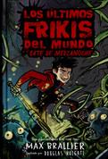 Los últimos frikis del mundo y el bate de medianoche - The Last Kids on Earth and the Midnight Blade