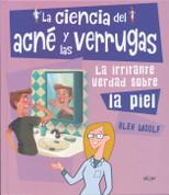La ciencia del acné y las verrugas - The Science of Acne and Wards
