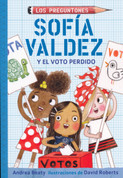 Sofía Valdez y el voto perdido - Sofia Valdez and the Vanishing Vote