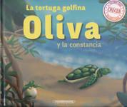La tortuga golfina Oliva y la constancia - Olive, the Determined Sea Turtle