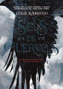 Seis de cuervos - Six of Crows