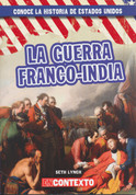 La guerra franco-india - The French and Indian War