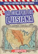 La compra de Luisiana - The Louisiana Purchase