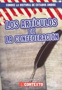 Los Artículos de la Confederación - The Articles of Confederation
