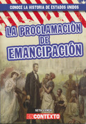 La Proclamación de Emancipación - The Emancipation Proclamation