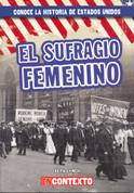 El sufragio femenino - Women's Suffrage