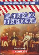 La guerra de Independencia - The American Revolution