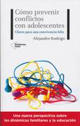 Cómo prevenir conflictos con adolescentes - How to Avoid Conflicts with Teenagers