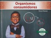 Organismos consumidores - Consumers