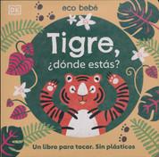 Tigre, ¿dónde estás? - Where Are You, Tiger?