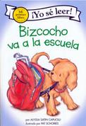 Bizcocho va a la escuela - Biscuit Goes to School