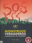 SOS Monstruos verdaderos amenazan el planeta - Planet SOS
