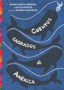 Cuentos sagrados de América - The Sea Ringed the World