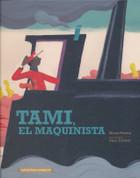 Tami, el maquinista - Tami, the Conductor