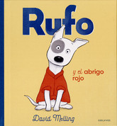 Rufo y el abrigo rojo - Rufus and the Red, Red Coat