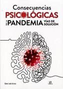 Consecuencias psicológicas de la pandemia - Psychological Consequences of the Pandemic