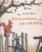 Cinco avellanas para Ardilla - Five Nuts for Squirrel
