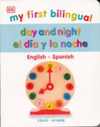 My First Bilingual Day and Night/El día y la noche