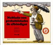 Nublado con probabilidades de albóndigas - Cloudy with a Chance of Meatballs