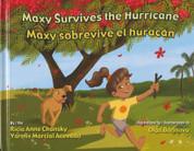 Maxy Survives the Hurricane/Maxy sobrevive el huracán