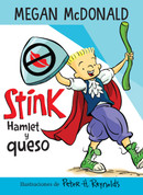 Stink: Hamlet y queso - Stink: Hamlet and Cheese