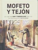 Mofeto y Tejón (HC-9788418304217) - Skunk and Badger