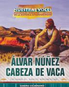 Álvar Núñez Cabeza de Vaca - Alvar Nunez Cabeza de Vaca