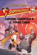 Superhéroes 9. Supermetomentodo y la piedra lunar - Super Squeak and the Moon Rock