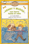 Henry y Mudge con barro hasta el rabo - Henry and Mudge in Puddle Trouble