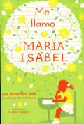 Me llamo María Isabel - My Name is Maria Isabel