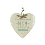Hanging Heart Plaque - 'To the world you are a MUM But to us you are The World' - Ceramic - OTH-62127