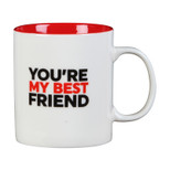 Gift Mug - 'YOU'RE MY BEST FRIEND' - 12 Oz - Ceramic - OTH-HM1484