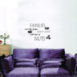 "StickieArt - ""FAMILIES are like fudge…"" - Nuts - Wall Decal- Medium - 50 x 70 cm - STA-311"