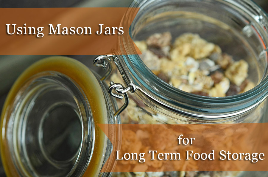 Using Mason Jars For Long Term Food Storage Packfreshusa