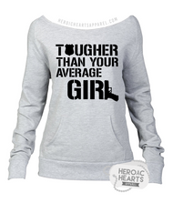 Tougher Than Your Average Girl LEO Top