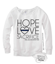 Hope Love Sacrifice Blue Lives Matter Top