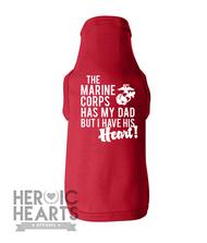 The Marine Corps Has My [Dad] Doggie Tee