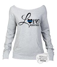 Love Never Fails Thin Blue Line Shirt