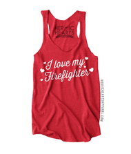 I Love My Firefighter Shirt