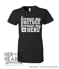 Forever My [Brother] Forever My Hero Shirt - Army