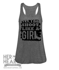 Yes, I Do Shoot Like A Girl Shirt