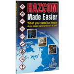 HazCom Made Easier: Hazard Communications & Global Harmonized System Handbook