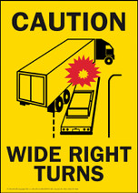 Caution Wide Right Turns -Yellow Vinyl Adhesive Sign - Horizontal Format