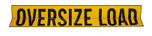 Oversize/Wide Load - Metal 2 sided
