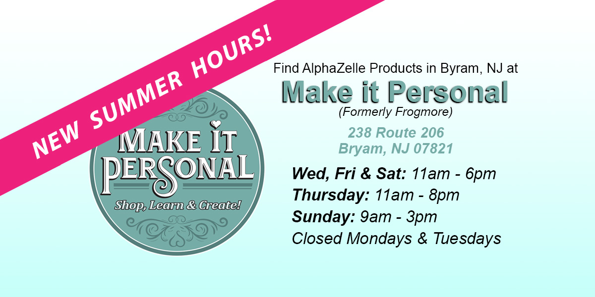 Shop for AlphaZelle at Make It Personal on Route 206 in Byram, NJ