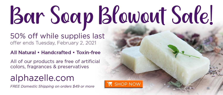 Half price Bar Soap blowout sale