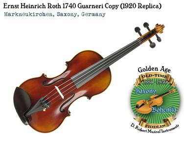 Ernst Heinrich Roth 1740 Guarneri Copy (1920 Replica)