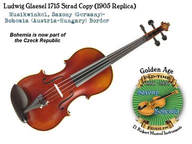 Ludwig Glaesel 1715 Strad Copy (1905 Replica)